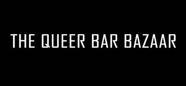 The Queer Bar Bazaar