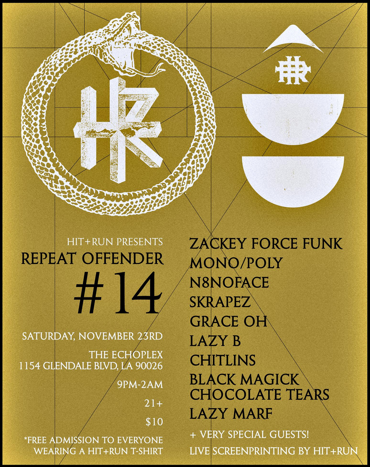 Repeat Offender #14 with Zackey Force Funk and Mono/Poly