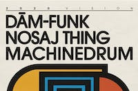 Dâm-Funk with Nosaj Thing and Machinedrum