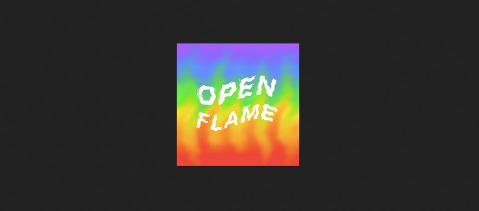 Open Flame presents: Frosted Flame
