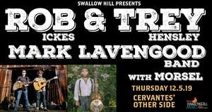 Rob Ickes & Trey Hensley and Mark Lavengood Band w/ Morsel