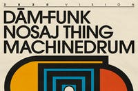 Nosaj Thing, Dâm-Funk, Machinedrum