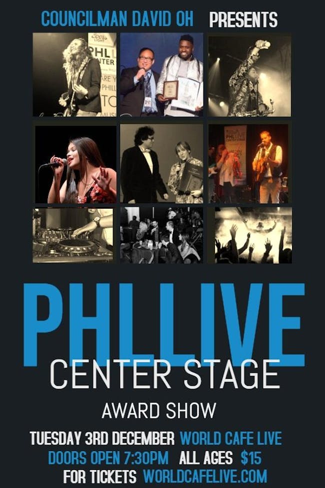 The 6th Annual PHLLIVE Center Stage Award Show