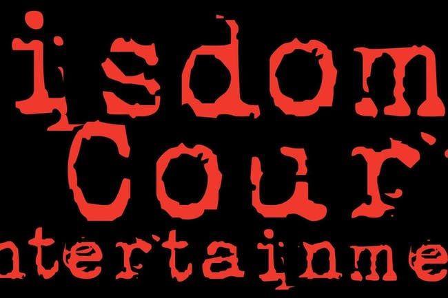 Wisdom Court Ent Presents...