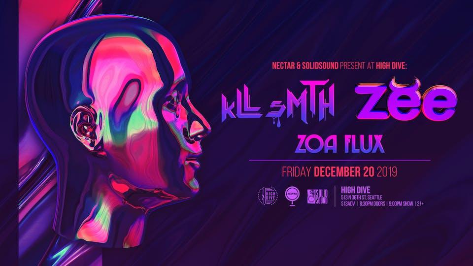 KLL SMTH + ZEBBLER ENCANTI EXPERIENCE with Zoa Flux