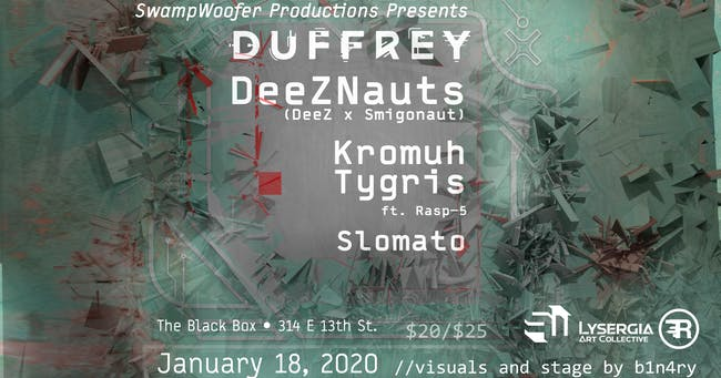 SwampWoofer presents Duffrey, DeezNauts, Kromuh, Tygris, & Slomato
