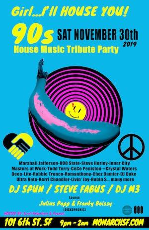 Girl... I'll House You! 90's House Tribute | DJ Spun, Steve Fabus, DJ M3