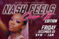 NASHFEELS: An R&B Party Experience (Over It Edition)