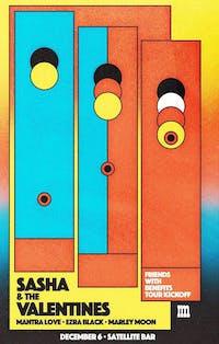 Sasha and The Valentines/Mantra Love/Marley Moon/Ezra Black