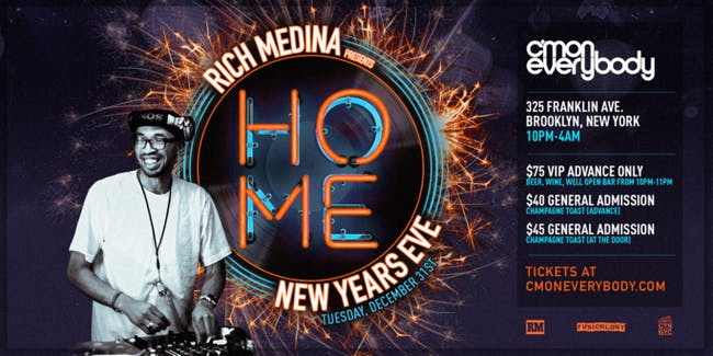 New Year's Eve with Rich Medina: HOME