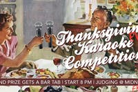 Thanksgiving Eve Karaoke Competition!