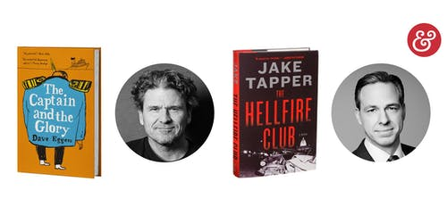 Author Dave Eggers In Conversation With Jake Tapper & Book Signing