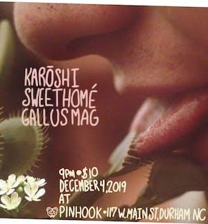 Karoshi / Sweet Homé / Gallus Mag