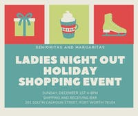 Ladies Night Holiday Shopping Event!