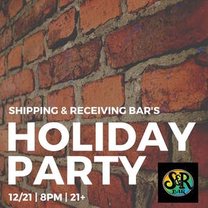Shipping and Receiving Bar's Annual Holiday Party
