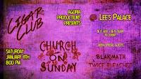 Church On Sunday, Cigar Club