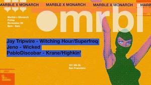 Marble x Monarch: Jay Tripwire, Jeno, PabloDiscobar