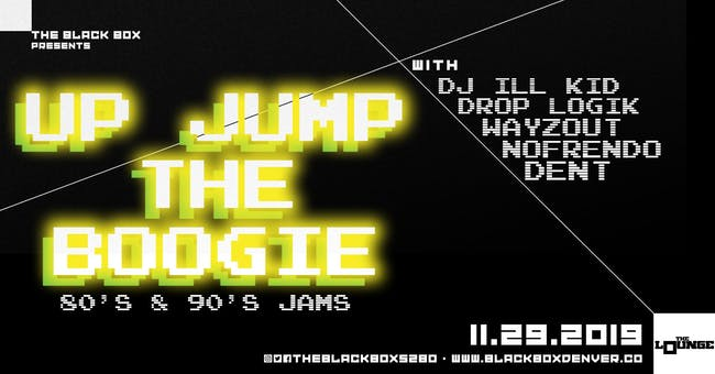 Up Jump The Boogie (80's & 90's Jams)