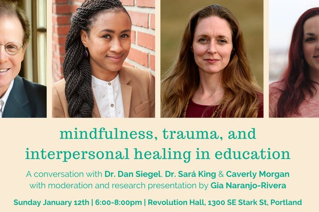 Mindfulness, Trauma, and Interpersonal Healing in Education