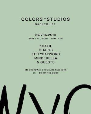 Colors Studios x BackToLife: Khalil, Odlays, Kittysayword, Minderella +