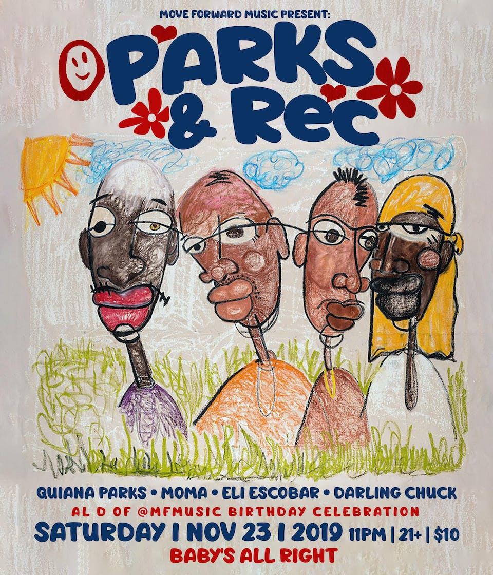 Parks & Rec w/ Quiana Parks, Moma, Eli Escobar, Darling Chuck
