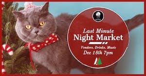 Last Minute Night Market