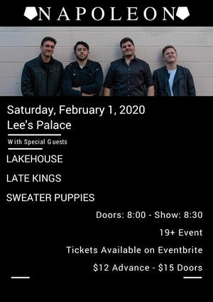 Napolean, Lakehouse, Late Kings, Sweater Puppies