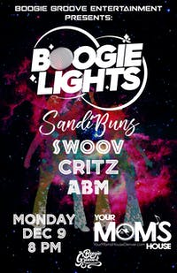 Boogie Lights // SandiBuns // Swoov/ Critz // ABM
