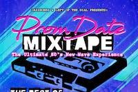 Prom Date Mix Tape