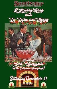 A Holiday Hang with La Leche & Honey feat Lech Wierzynski