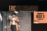 ERIC D'ALESSANDRO  Fame-Ish Comedy Tour