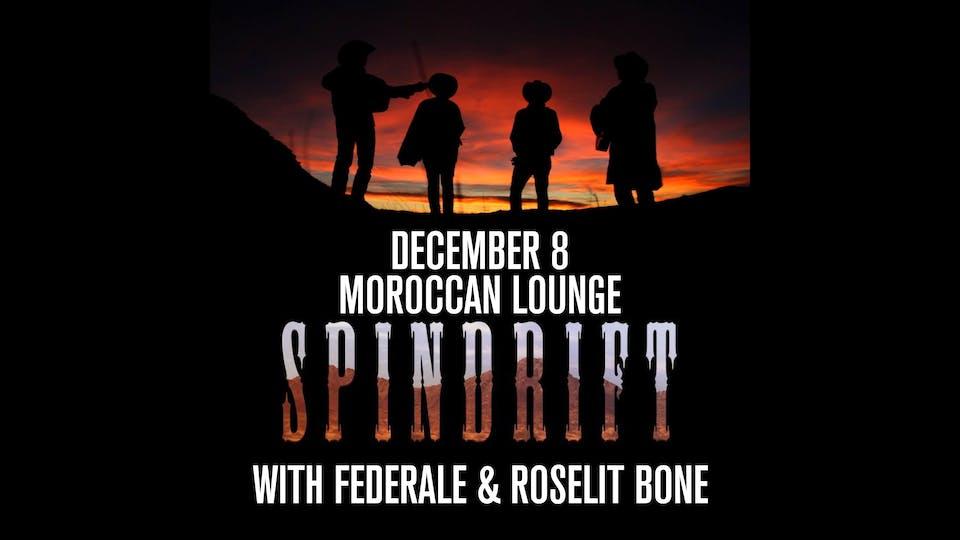 Spindrift / Federale / Roselit Bone