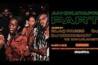 An OKAYAFRICA. Party