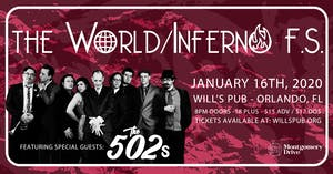 The World/Inferno Friendship Society with Special Guests The 502s