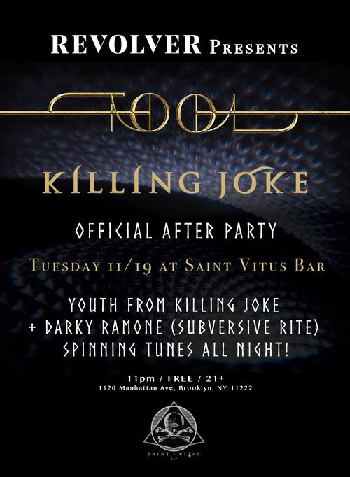 Tool / Killing Joke Official After Party w/ Youth from Killing Joke & more!
