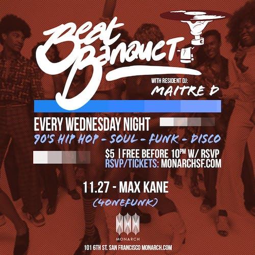 Beat Banquet: Max Kane // Maitre D
