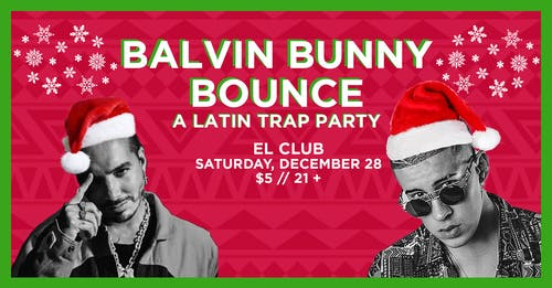 Balvin Bunny Bounce - A Latin Trap Party