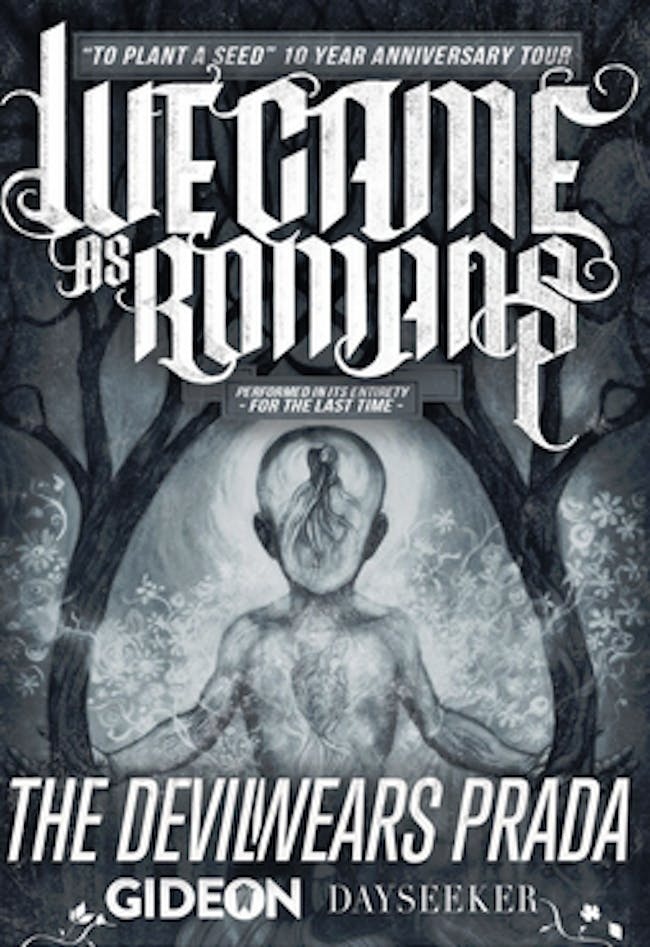 WE CAME AS ROMANS: To Plant A Seed 10 Year Anniversary Tour *NEW DATE*
