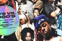 90's vs 2000's Hip Hop & R&B Party