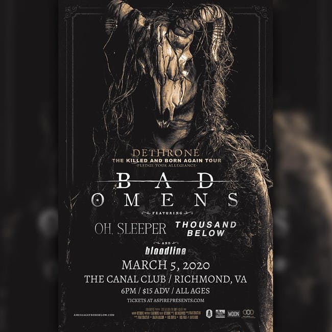 Bad Omens w/ Oh Sleeper, Thousand Below, Bloodline