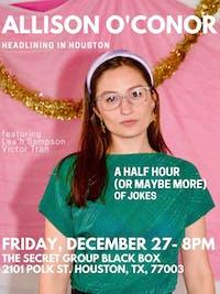 ALLISON O'CONOR: Headlining in Houston