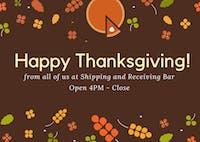 Thanksgiving at Shipping and Receiving Bar