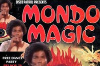 Disco Patrol Presents Mondo Magic