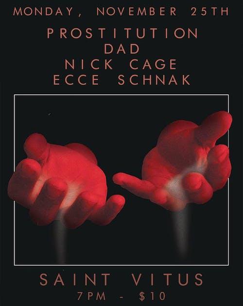 Prostitution, Dad, Nick Cage, Ecce Schnak