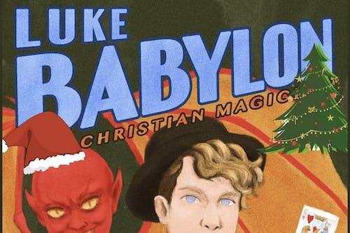 Luke Babylon: A Little CHRISTmas Magic