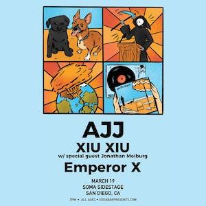 AJJ, Xiu Xiu, Emperor X