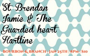St Brendan / Jamie and the Guarded Heart / Hartline