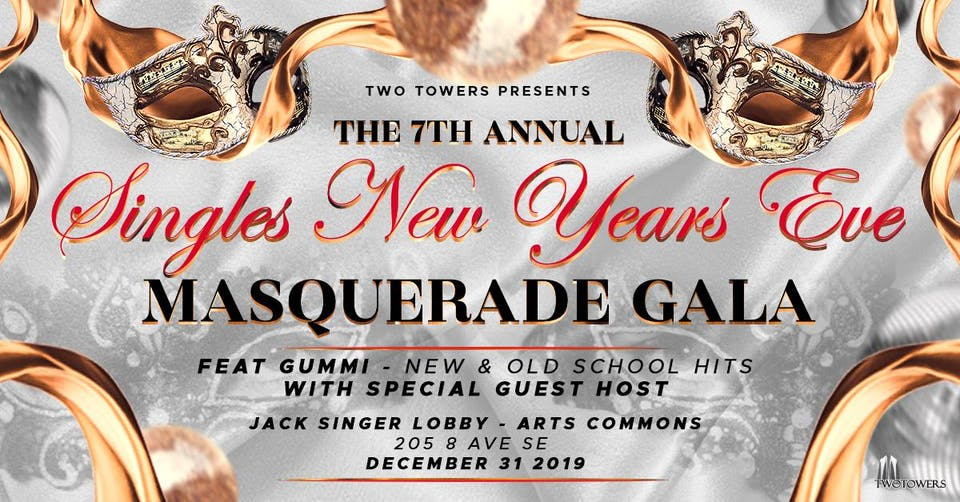 The 7th Annual Singles New Years Eve Masquerade Gala