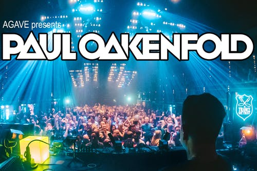 Paul Oakenfold at Agave