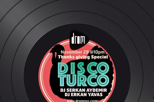 Disco Turco * Thanksgiving Special